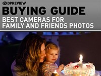 The best cameras for family and friends photos in 2021