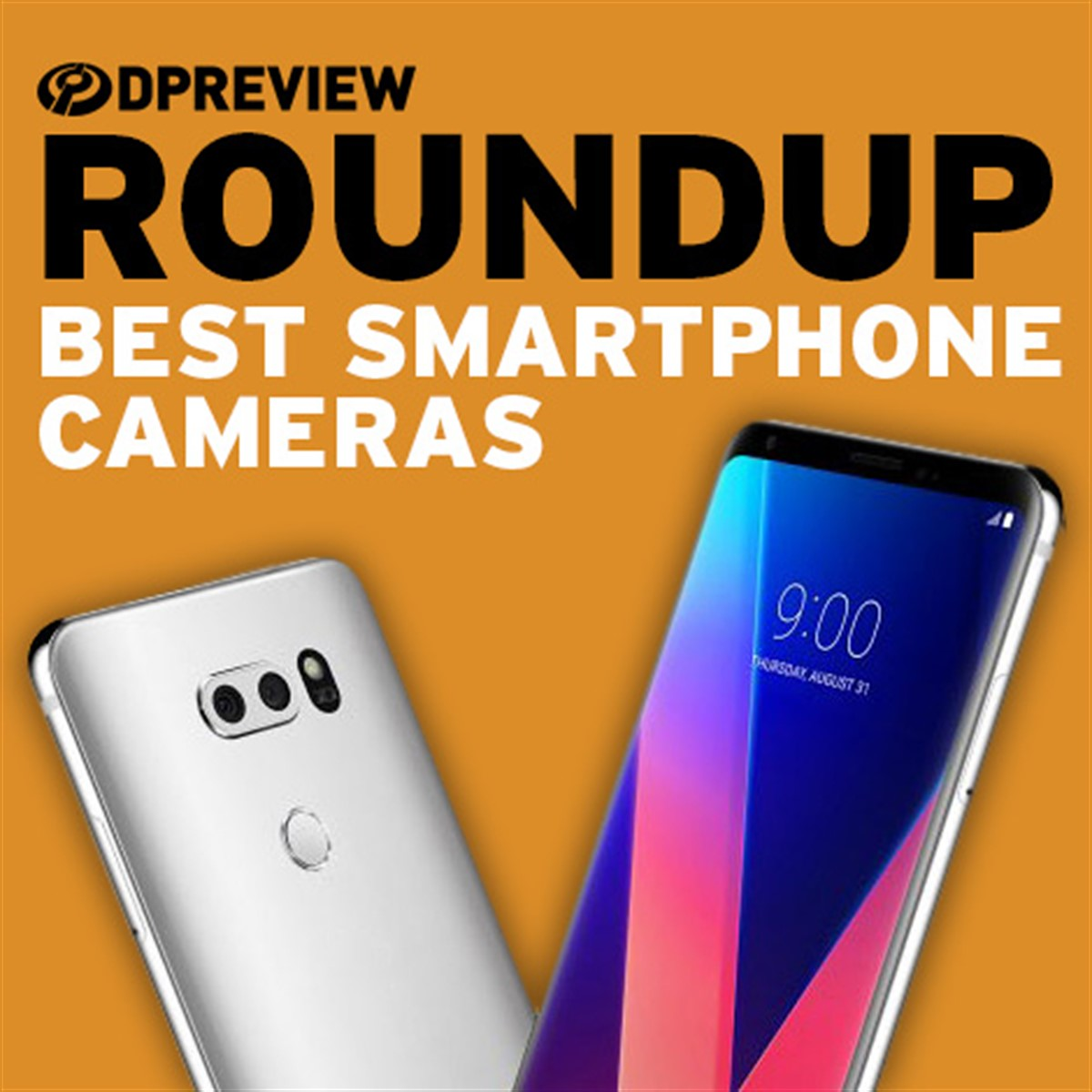 These are the best smartphone cameras you can buy: Digital