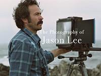 演员杰森·李有很多天赋,摄影就是其中之一
