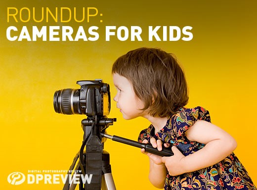 Best Digital Cameras For Kids Digital Photography Review