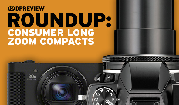 2017 Roundup: Consumer Long Zoom Compacts: Digital