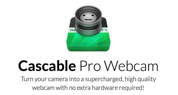 Cascable Pro Webcam can turn more than 100 popular cameras into webcams on macOS