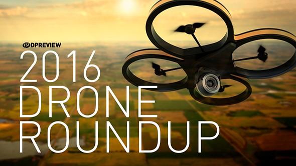 2016 Roundup: Best Camera Drones Under $1500 1