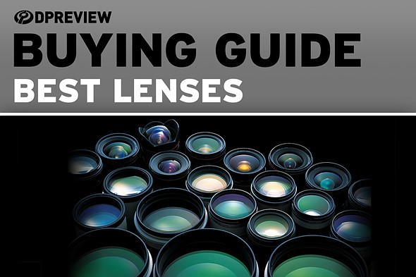 Shopping for a lens? Our buyers guides list our top picks