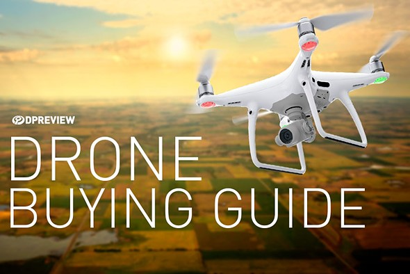 Drone buying guide 2018