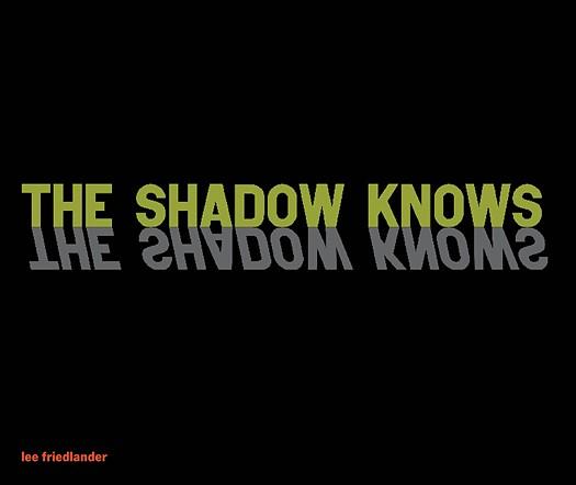 <em>The Shadow Knows</em>