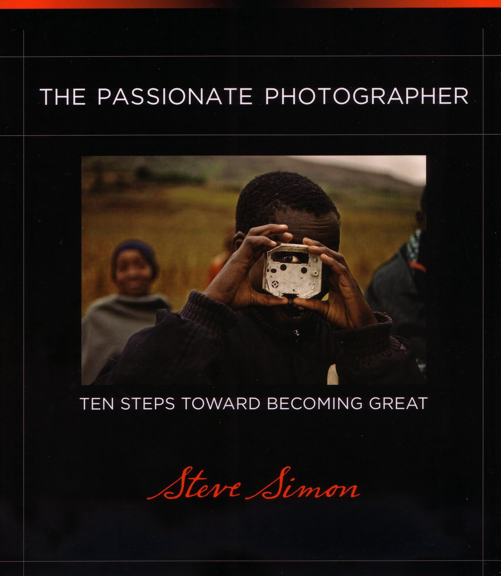 The Passionate Photographer By Steve Simon: Digital