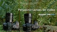Explainer: Panasonic Lenses for Video