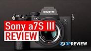 """SONY A7S III审查:今天最佳的""""跑步和枪""""相机?GydF4y2Ba"""