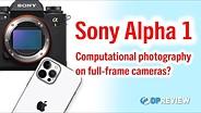 索尼a1的快速传感器能给我们带来更好的画面质量和速度吗?gydF4y2Ba