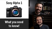Sony a1 – Chris and Jordan's reaction to Sony's new flagship camera