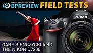 Field Test: Gabe Bienczycki and the Nikon D7200