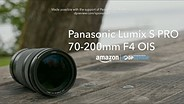 Panasonic S Pro 70-200mm F4 OIS overview