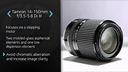 Tamron 14-150mm F/3.5-5.8 Di III Product Overview