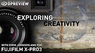 Exploring creativity with Eirik Johnson and the Fujifilm X-Pro3