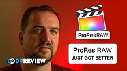 ProRes Raw just got a whole lot better (thanks to a Final Cut Pro update)