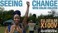 与摄影师科洛伊·科利尔和富士X100V一起拍摄的《Seeing Change》