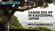 Photographer Lauren Kelly documents matcha production in Japan, with the Canon EOS RP