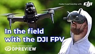 In the Field with the DJI FPV at the North Fork Kayaking Championships