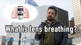 What is lens breathing? (And why should you care?)