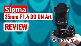 Sigma 35mm F1.4 DG DN评论