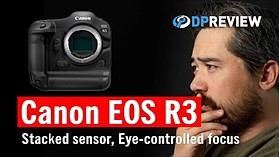 Canon EOS R3 Development: What it tells us about the future of Canon mirrorless