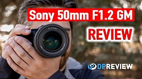 Sony 50mm F1.2 GM lens review