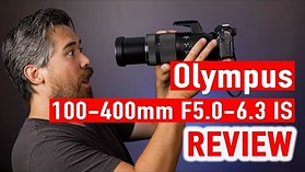 Olympus 100-400mm F5.0-6.3 IS Review