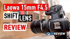 Laowa 15mm F4.5 Shift Lens Review: What is a shift lens, and when is it useful?