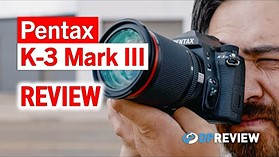 Pentax K-3 Mark III Review (+ comparison to Nikon D500)