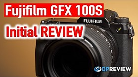 Fujifilm GFX 100S First Impressions Review