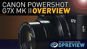 Canon PowerShot G7 X Mark II Overview