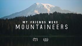 My Friends Were Mountaineers: A film about Dee Molenaar
